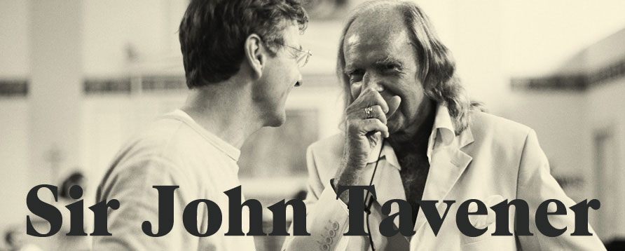 John Tavener and Paul Goodwin